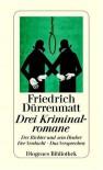 Drei Kriminalromane. Der Richter und sein Henker. Der Verdacht. Das Versprechen (Diogenes Kinder Klassiker) - Friedrich Dürrenmatt