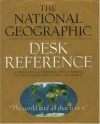 National Geographic Desk Reference - National Geographic Society