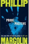 Proof Positive - Phillip Margolin