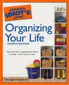 The Complete Idiot's Guide to Organizing your Life - Georgene Lockwood