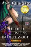 Optical Delusions in Deadwood  - Ann Charles, C.S. Kunke