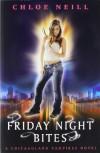 Friday Night Bites  - Chloe Neill