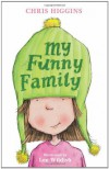 My Funny Family - Chris Higgins
