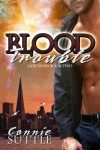 Blood Trouble (God Wars, Book 2) - Connie Suttle