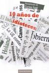 10 años de idioteces - Carme Font