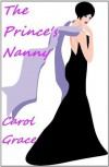 The Prince's Nanny - Carol Grace