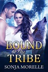 Bound to the Tribe (Bound to the Pack, #2) - Sonja Morelle
