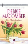 The Matchmakers (Harlequin Famous Firsts) - Debbie Macomber