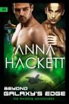 Beyond Galaxy's Edge - Anna Hackett