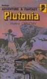 Plutonia - Vladimir Obruchev