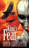 Kimi's Fear - John Hudspith