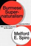 Burmese Supernaturalism - Melford Spiro