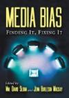Media Bias: Finding It, Fixing It - W. David Sloan