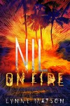 Nil on Fire (Nil Series Book 3) - Lynne Matson