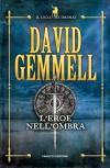 L'eroe nell'ombra (Fanucci Narrativa) - David Gemmell