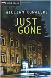 Just Gone (Rapid Reads) - William Kowalski