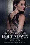 Light of Dawn (The Dawn Trilogy Book 3) - Komali da Silva