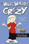 The Whole World's Crazy (Amelia Rules! Book 1) - Jimmy Gownley, Jimmy Gownley