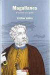 Magallanes: El hombre y su gesta (HISTORIAS) - Stefan Zweig