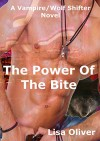 The Power Of The Bite - Lisa Oliver