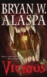 Vicious: A Novel of Suspense - Bryan Alaspa
