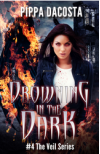 Drowning In The Dark - Pippa DaCosta