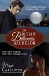 The British Billionaire Bachelor - Maggie Carpenter