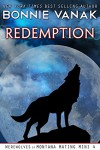 Redemption (BBW: Big, Beautiful Werewolf): Werewolves of Montana Mating Mini 4 - Bonnie Vanak