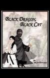 Black Dragon, Black Cat - Brian Edwards