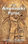 """The Anunnaki Purse"" - Gerald J. Kubicki"