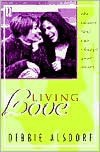 Living Love - Debbie Alsdorf