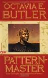 Patternmaster - Octavia E. Butler