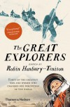 The Great Explorers - Robin Hanbury-Tenison