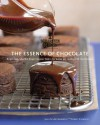 The Essence of Chocolate: Recipes for Baking and Cooking with Fine Chocolate - John Scharffenberger, Ann Krueger Spivack, Susie Heller, Deborah Jones