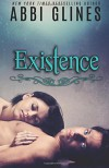 By Abbi Glines Existence (Volume 1) [Paperback] - Abbi Glines