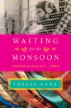 Waiting for the Monsoon - Threes Anna