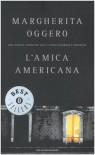 L'amica americana - Margherita Oggero