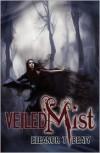 Veiled Mist - Eleanor T Beaty,  Jon Breakfield (Editor),  Designed by Rock Mallory
