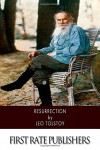 Resurrection - Leo Tolstoy