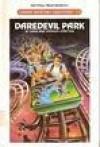 Daredevil Park - Sara Compton, Spencer Compton