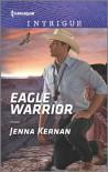 Eagle Warrior (Apache Protectors: Tribal Thunder) - Jenna Kernan