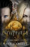 Infiltrated (Daywalker Academy #2) - Maya Daniels