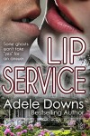 Lip Service - Adele Downs
