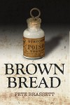 Brown Bread - Pete Brassett