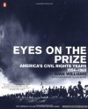 Eyes on the Prize: America's Civil Rights Years, 1954-1965 - Juan Williams, Julian Bond