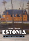 Estonia: A Ramble Through the Periphery - Alexander Theroux