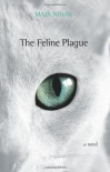 The Feline Plague - Maja Novak, Maja Visenjak-Limon