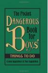 The Pocket Dangerous Book for Boys: Things to Do - 'Conn Iggulden',  'Hal Iggulden'