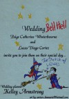 Wedding Bell Hell (Otherworld Stories, #4.1) - Kelley Armstrong