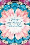 Solange am Himmel Sterne stehen (Klappenbroschur) - Kristin Harmel, Veronika Dünninger